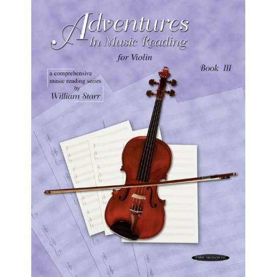 ADVENTURES IN MUSIC READING FOR VIOLIN V.III
