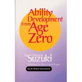 SUZUKI SHINICHI, ABILITY DEVELOPMENT FROM AGE ZERO