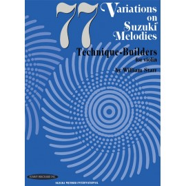77 VARIATIONS ON SUZUKI MELODIES FOR VIOLIN