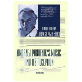 ANDRZEJ PANUFNIK'S MUSIC AND ITS RECEPTION