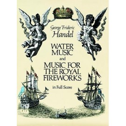 WATER MUSIC & MUSIC FOR ROYAL FIREWORKS / FULL SCO