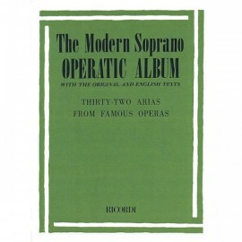 THE MODERN SOPRANO 32 ARIAS FROM FAMOUS OPERAS