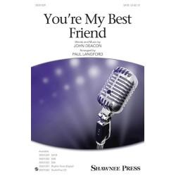 YOU'RE MY BEST FRIEN   / SATB