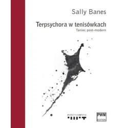 BANES S., TERPSYCHORA W TENISÓWKACH. TANIEC POST-M