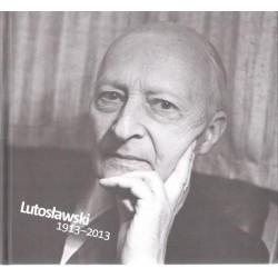 LUTOSŁAWSKI 1913-2013 (WERSJA ANG)