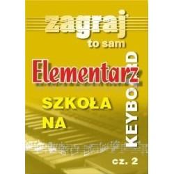 ELEMENTARZ NA KEYBOARD CZ.2