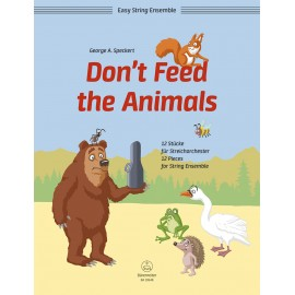 DON'T FEED THE ANIMALS / FOR STRING ENSEMBLE